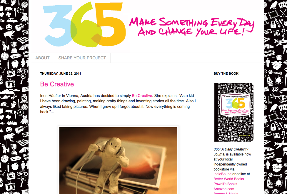 "Be Creative - I am featured on Noah Scalin's ""365: Make something every day"" weblog!"