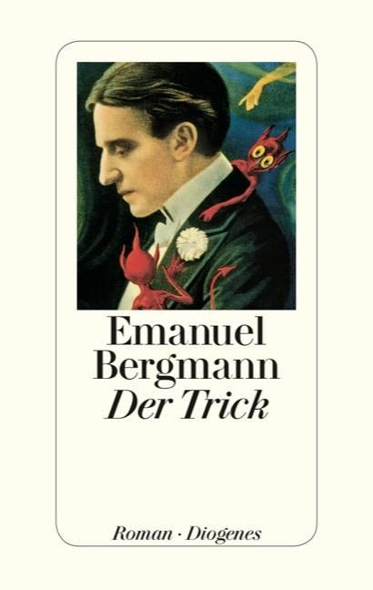 Emanuel Bergmann: Der Trick
